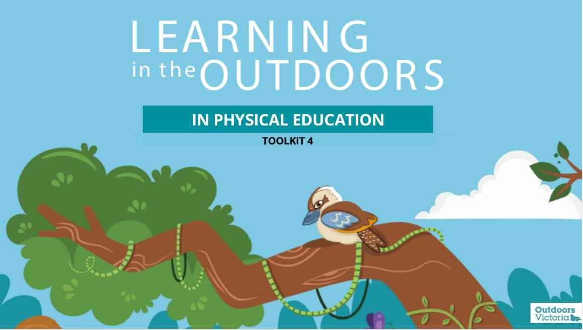 Learning in the Outdoors Toolkit 4- In Physical Education
