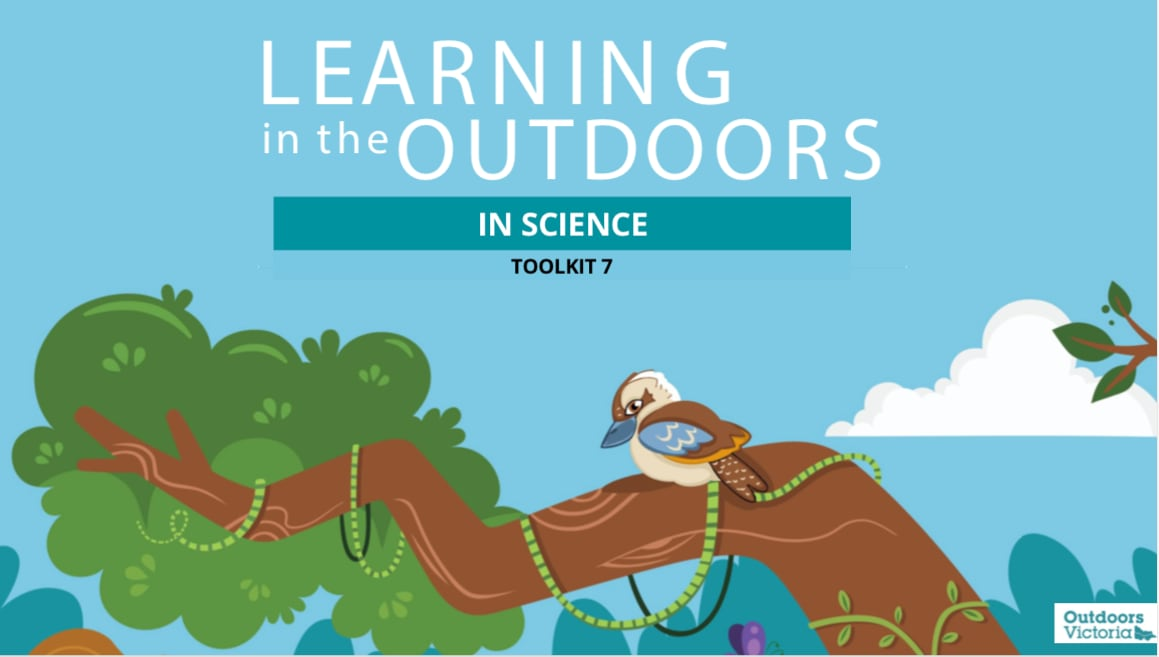 Learning in the Outdoors Toolkit 7- In Science