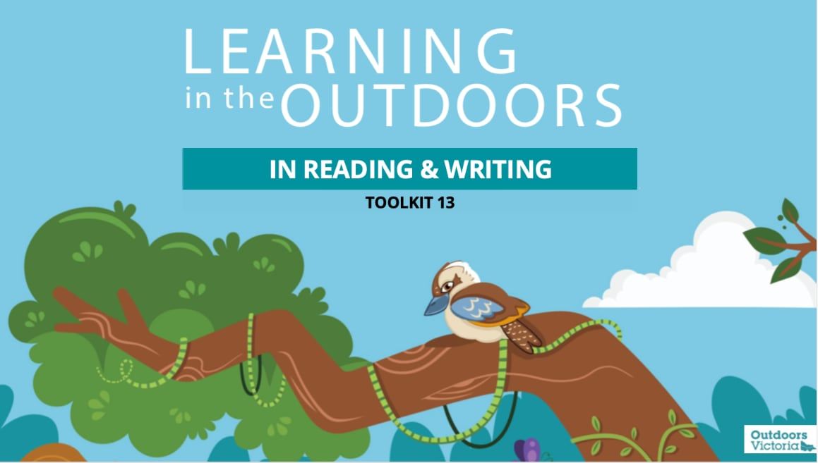 Learning in the Outdoors Toolkit 13: In Reading and Writing